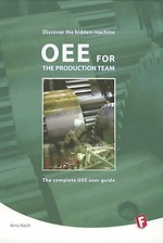 OEE for the production team - The complete OEE user guide