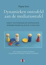 Dynamieken ontrafeld aan de mediationtafel