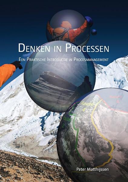 Denken In Processen Een Praktische Introductie In Procesmanagement