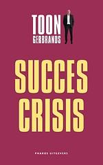 De succescrisis