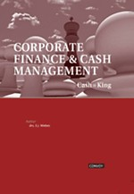 Cash is King. Corporate Finance en Cash Management