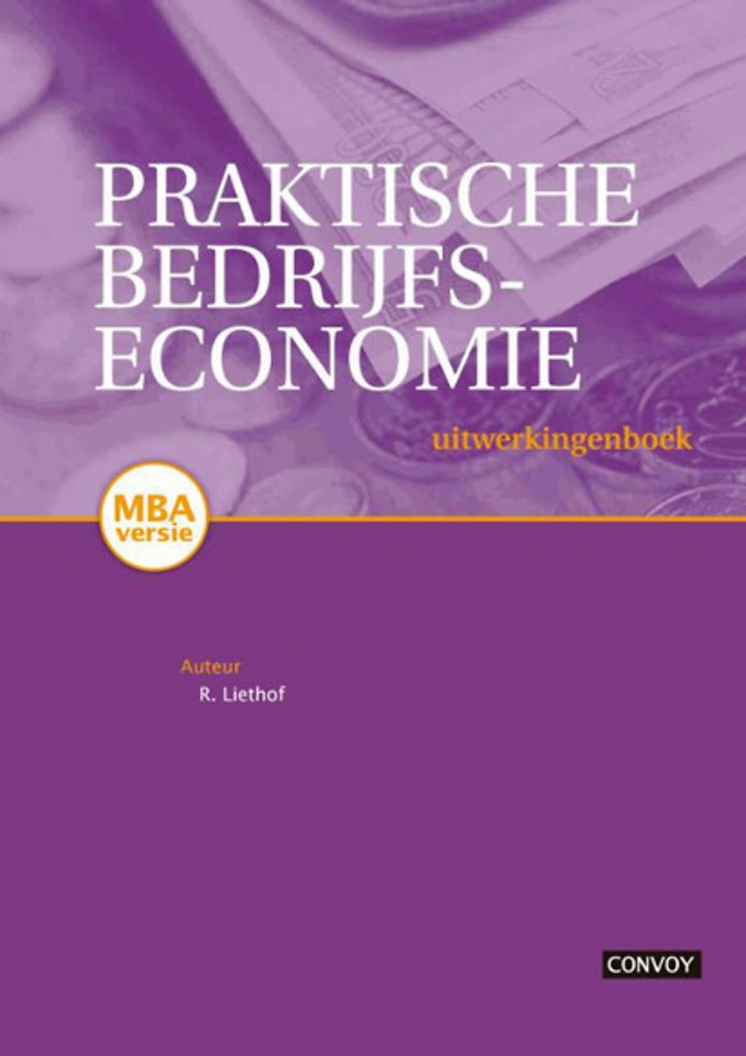 Praktische Bedrijfseconomie, uitwerkingen