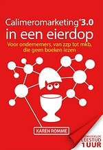 Calimeromarketing 3.0 in een eierdop