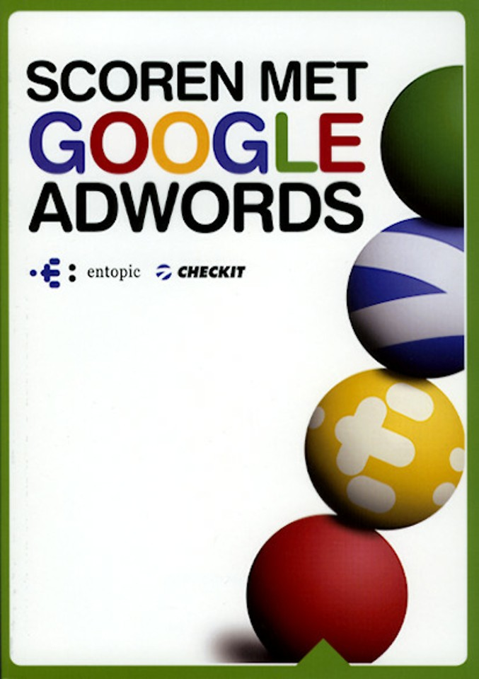 Scoren met Google AdWords (1e druk 2008)