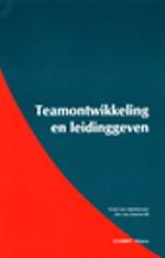 Teamontwikkeling en leidinggeven