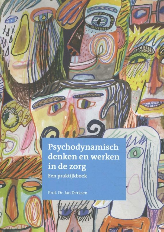 Psychodynamisch denken en werken in de zorg