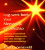 Log-werk-boek voor meesterlijk leiderschap