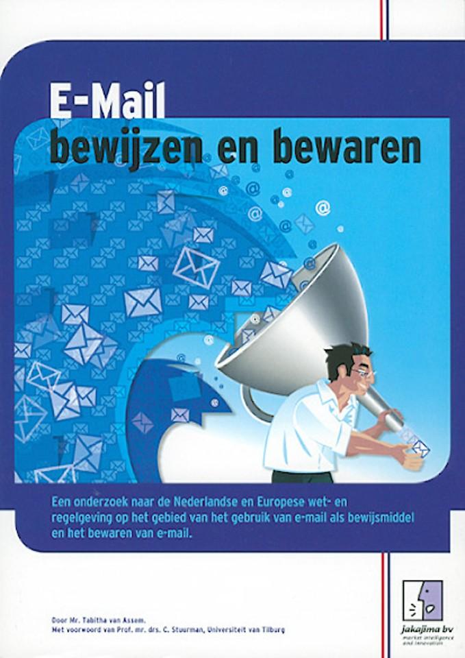 E-mail bewijzen en bewaren
