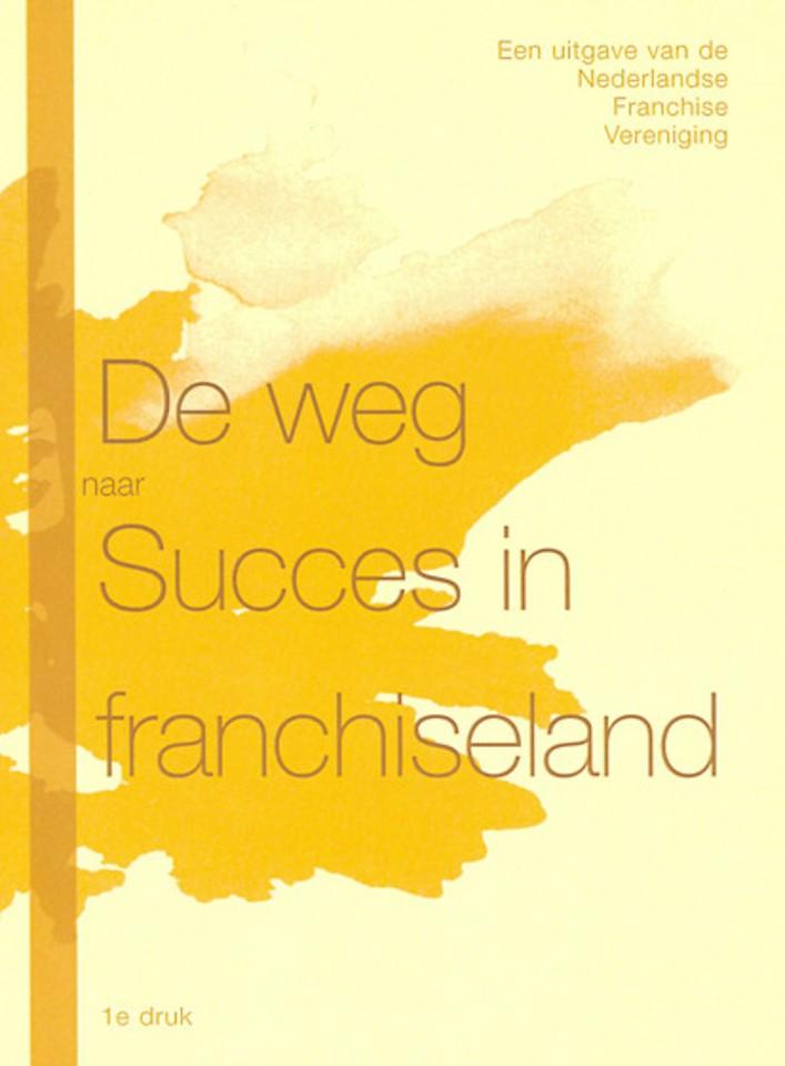 De weg naar Succes in franchiseland