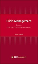 Crisis Management from a Business Continuity Perspective