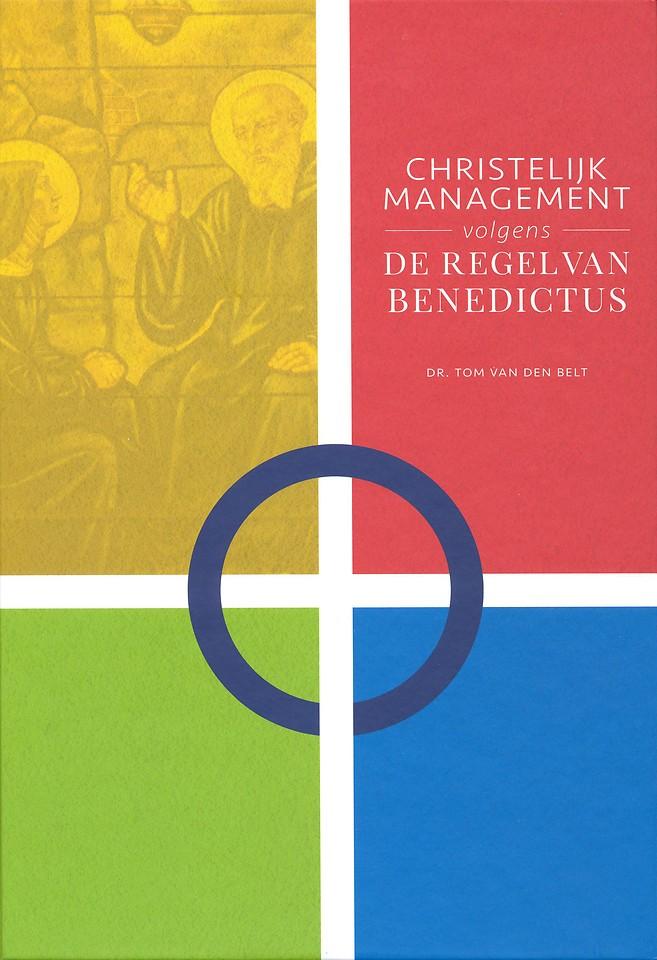 Christelijk management volgens de Regel van Benedictus