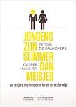 Jongens zijn slimmer dan meisjes door P. (Pedro) De Bruyckere, C. (Casper) Hulshof (Boek) Managementboek.nl