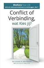 Conflict of verbinding wat kies jij?