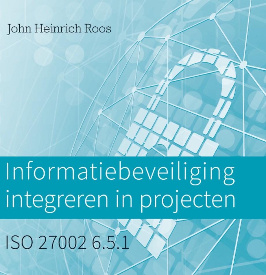 Informatiebeveiliging integreren in projecten
