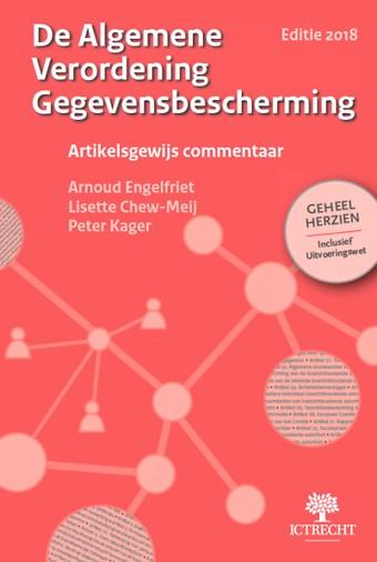 De Algemene Verordening Gegevensbescherming (AVG) - Editie 2018