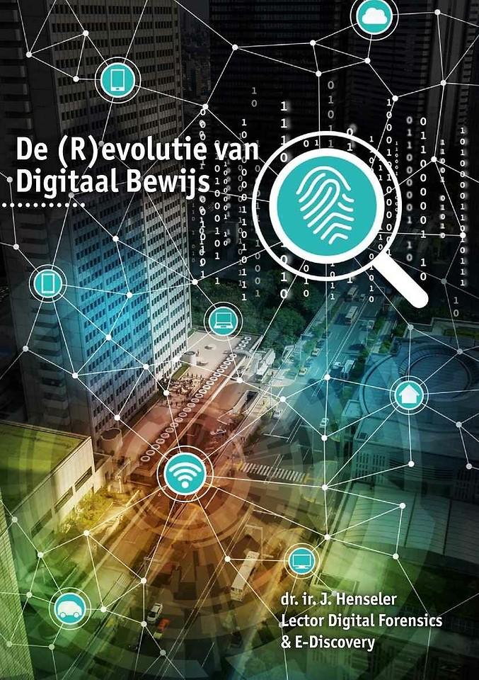 De (R)evolutie van digitaal bewijs