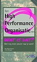 Een High Performance Organisatie... wat is dat?