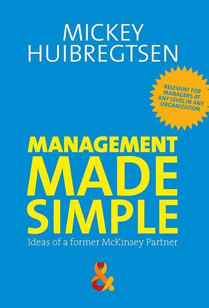 Management Made Simple E Book Engels Door Mickey Huibregtsen