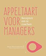 Appeltaart voor managers - Recepten om te coachen