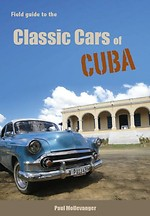 Field guide to the classic cars of Cuba