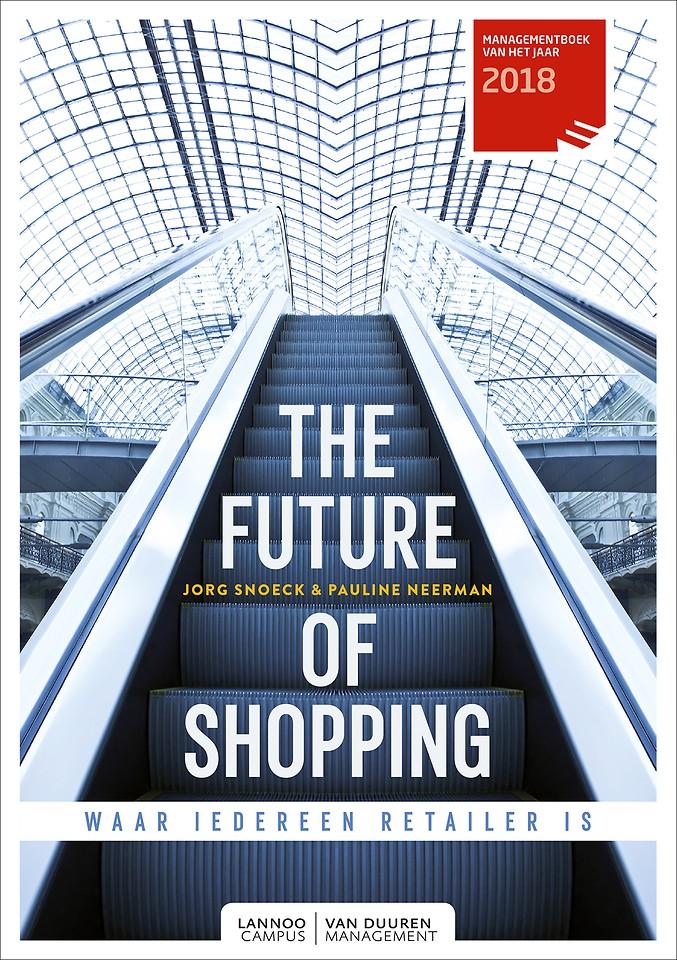 The future of shopping - Waar iedereen retailer is