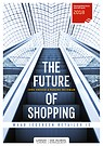 The future of shopping - Waar iedereen retailer is