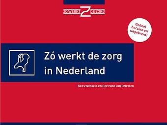 Zó werkt de zorg in Nederland