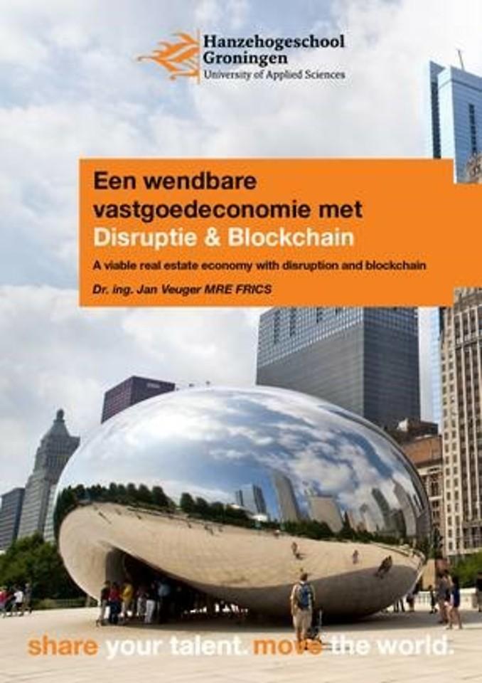 Een wendbare vastgoedeconomie met disruptie en blockchain