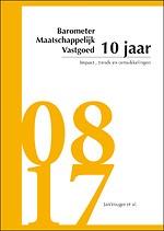 Barometer Maatschappelijk Vastgoed: 10 jaar impact, trends en ontwikkelingen