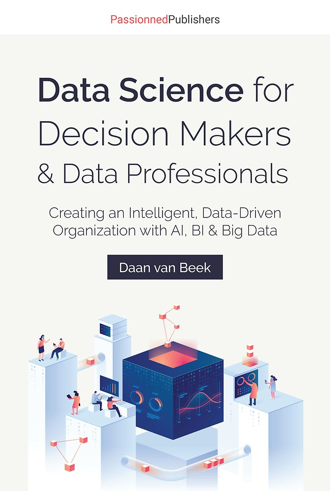 Data Science for Decision Makers & Data Professionals