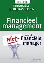 Financieel management voor de niet-financiële manager, deel 3: Financiële beheeraspecten