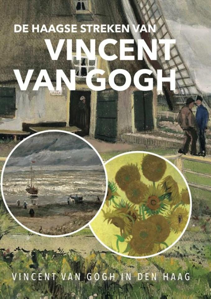 De Haagse streken van Vincent van Gogh