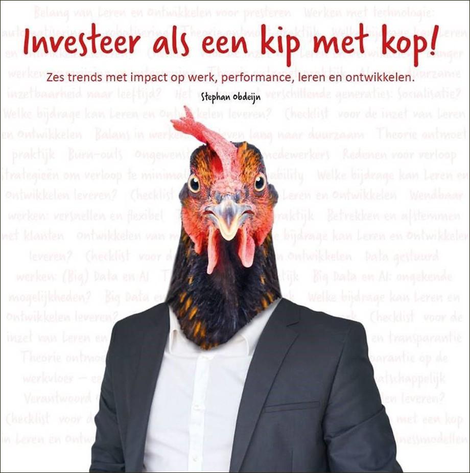 Investeer als een kip met kop!