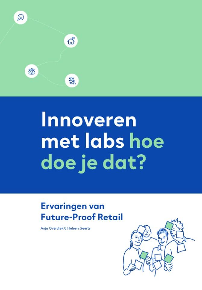 Innoveren met labs – hoe doe je dat?