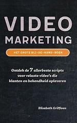 Videomarketing - Het Grote Bij De Hand Boek