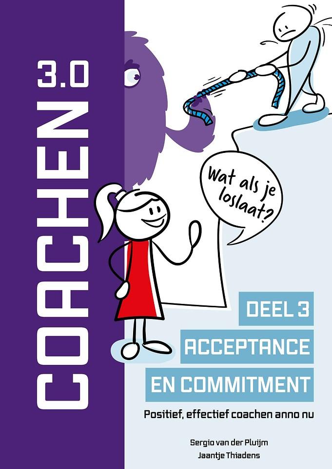 Coachen 3.0 - Deel 3 Acceptatie en commitment