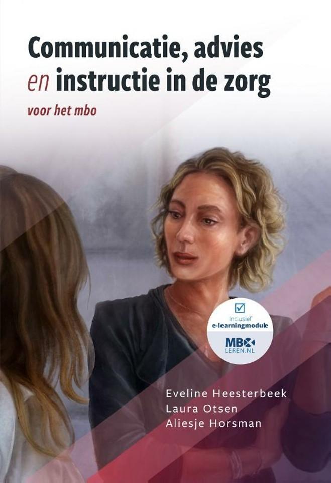 Communicatie, advies en instructie in de zorg