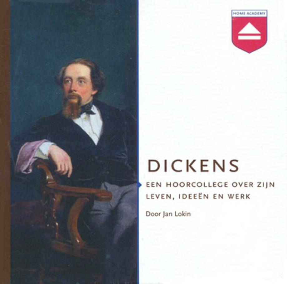 Dickens: Een hoorcollege over zijn leven, ideeën en werk