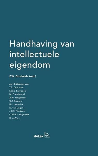 1a4c2ab09b3 Handhaving van intellectuele eigendom door F.W. Grosheide (Boek) -  Managementboek.nl