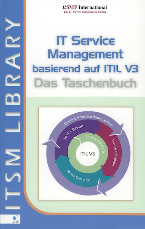 IT Service Management basierend auf ITIL V3 (Duitstalig)
