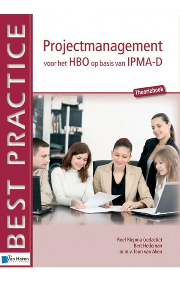 Projectmanagement voor het HBO op basis van IPMA-D: Werkboek