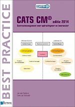 CATS CM editie 2014 - Contractmanagement voor opdrachtgever en leverancier