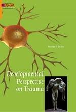 Developmental Perspective on Trauma