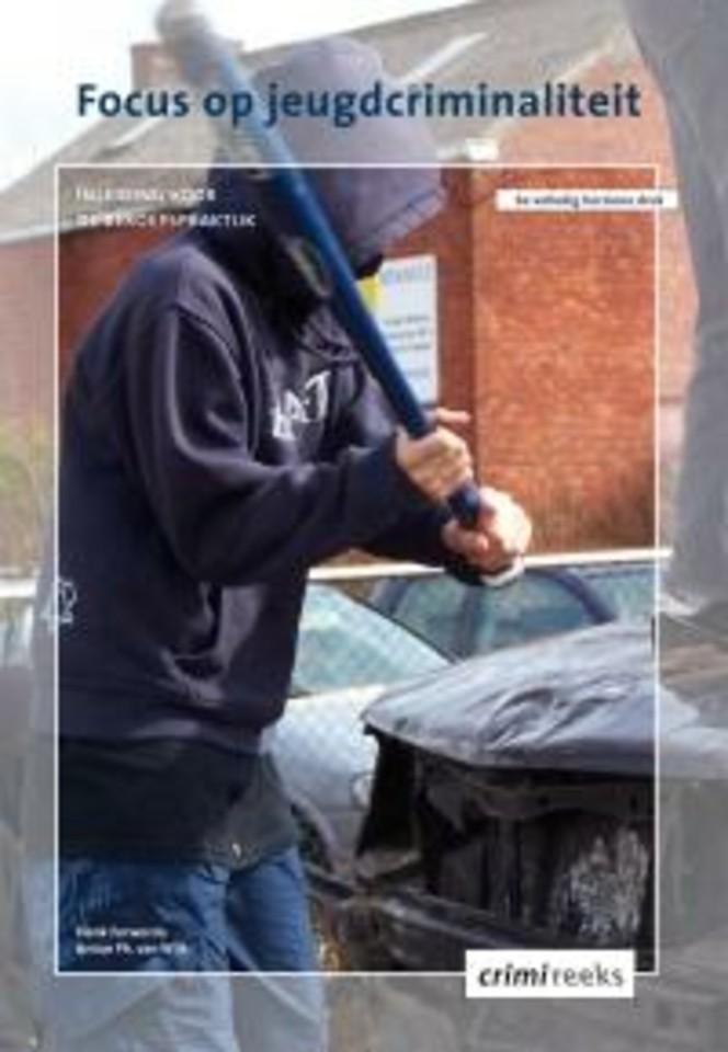 Focus op jeugdcriminaliteit