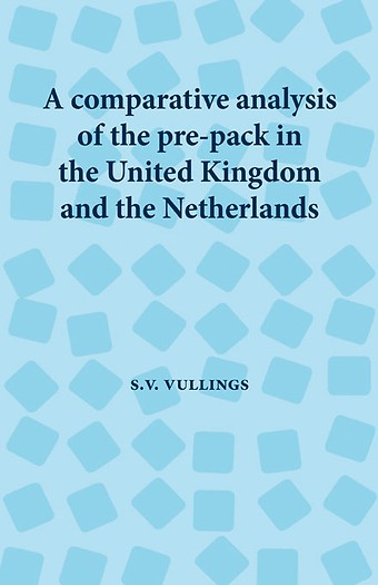A comparative analysis of the pre-pack in the United Kingdom and the Netherlands