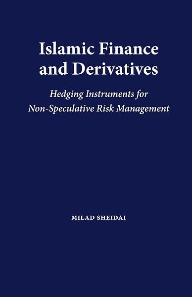 Islamic Finance And Derivatives Engels Door Milad Sheidai Boek