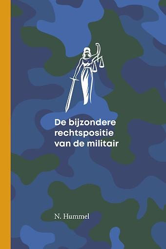 De bijzondere rechtspositie van de militair