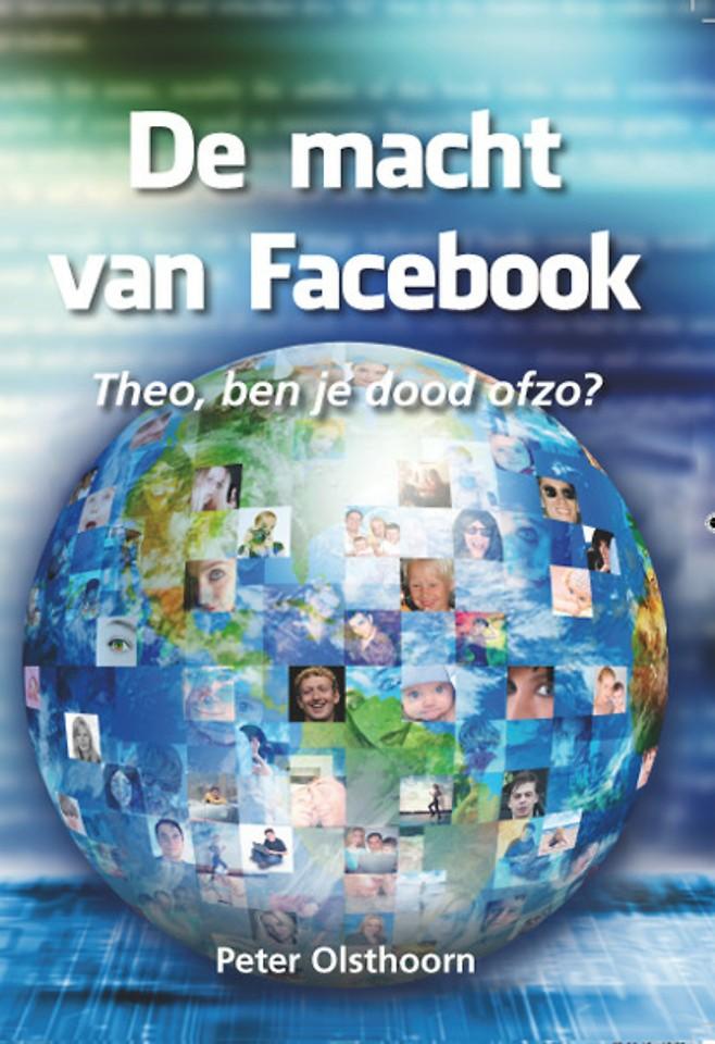 De macht van Facebook: Theo, ben je dood ofzo?