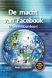De macht van Facebook: Onweerstaanbaar