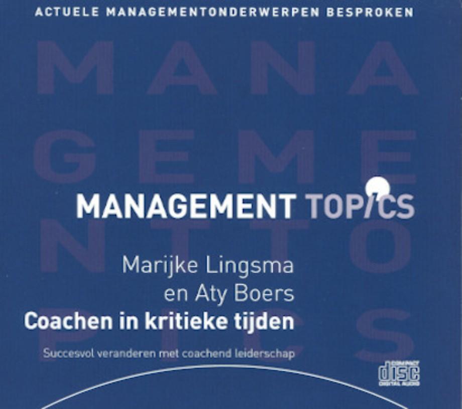 Coachen in kritieke tijden (Management Topics)